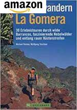 30 Wanderungen - Wandern mit Genuß auf La Gomera, Kanaren