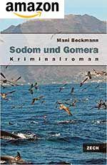 Sodom und Gomera, das ist knisternde Krimi-Spannung am Strand von La Gomera